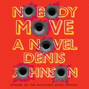 Nobody Move (Unabridged) audiobook download