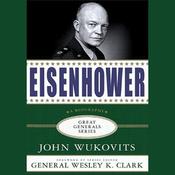 Eisenhower: Great Generals Series (Unabridged) audiobook download