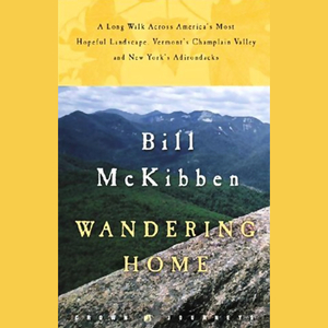 Wandering-home-a-long-walk-across-vermonts-champlain-valley-and-new-yorks-adirondacks-unabridged-audiobook