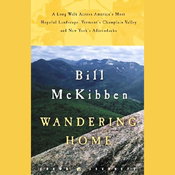 Wandering Home: A Long Walk Across Vermont's Champlain Valley and New York's Adirondacks (Unabridged) audiobook download