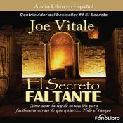 El Secreto Faltante [The Missing Secret] audiobook download