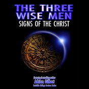 The Three Wise Men: Signs of the Christ audiobook download