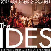 The Ides: Caesar's Murder and the War for Rome (Unabridged) audiobook download