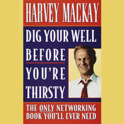 Dig Your Well Before You're Thirsty audiobook download