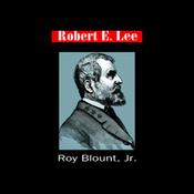Robert E. Lee (Unabridged) audiobook download