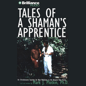 Tales of a Shaman's Apprentice audiobook download
