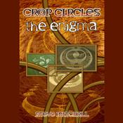 Crop Circles: The Enigma (Unabridged) audiobook download