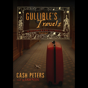 Gullible's Travels: The Adventures of a Bad Taste Tourist (Unabridged) audiobook download
