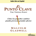 El-punto-clave-the-tipping-point-audiobook