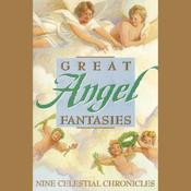 Great Angel Fantasies (Unabridged) audiobook download