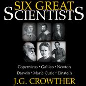 Six Great Scientists (Unabridged) audiobook download