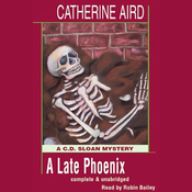 A Late Phoenix: A C.D. Sloan Mystery (Unabridged) audiobook download