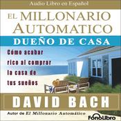 El Millonario Automatico [The Automatic Millionaire] audiobook download
