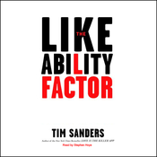 The Likeability Factor: How to Boost Your L-Factor and Achieve Your Life's Dreams (Unabridged) audiobook download