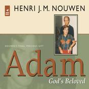 Adam: God's Beloved (Unabridged) audiobook download