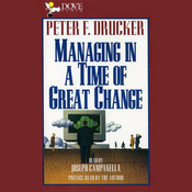 Managing in a Time of Great Change audiobook download
