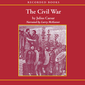 The Civil War: 50-48 B.C. (Unabridged) audiobook download
