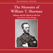 The Memoirs of William T. Sherman: Atlanta and the March to the Sea (Unabridged) audiobook download