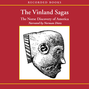 The Vinland Sagas: The Norse Discovery of America (Unabridged) audiobook download