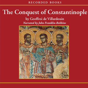 The-conquest-of-constantinople-unabridged-audiobook
