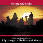 Pilgrimage to Medina and Mecca (Unabridged Excerpts) audiobook download