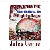 Around the World in Eighty Days (Unabridged) audiobook download