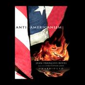 Anti-Americanism (Unabridged) audiobook download