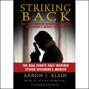 Striking Back: The 1972 Munich Olympics Massacre and Israel's Deadly Response (Unabridged) audiobook download