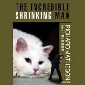 The Incredible Shrinking Man (Unabridged) audiobook download