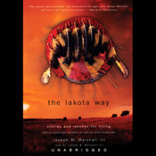 The Lakota Way: Stories and Lessons for Living (Unabridged) audiobook download