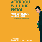 After You with the Pistol (Unabridged) audiobook download
