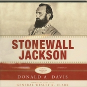 Stonewall Jackson: The Great Generals Series (Unabridged) audiobook download