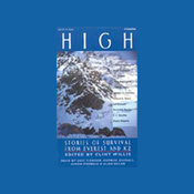 High: Stories of Survival from Everest and K2 audiobook download