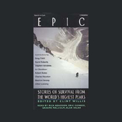 Epic: Stories of Survival from the World's Highest Peaks audiobook download