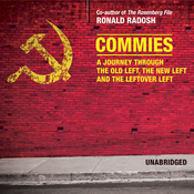 Commies: A Journey through the Old Left, the New Left, and the Leftover Left (Unabridged) audiobook download