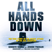 All Hands Down: The True Story of the Soviet Attack on the USS Scorpion (Unabridged) audiobook download