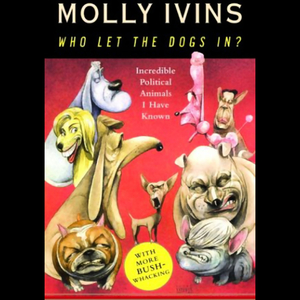 Who-let-the-dogs-in-incredible-political-animals-i-have-known-audiobook