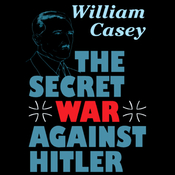 The Secret War against Hitler (Unabridged) audiobook download