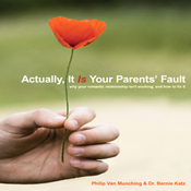 Actually, It Is Your Parents' Fault (Unabridged) audiobook download