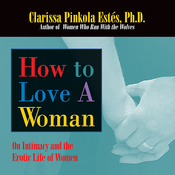How to Love a Woman: On Intimacy and the Erotic Lives of Women (Unabridged) audiobook download