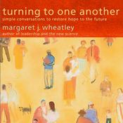 Turning to One Another: Simple Conversations to Restore Hope to the Future (Unabridged) audiobook download