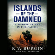 Islands of the Damned: A Marine at War in the Pacific (Unabridged) audiobook download