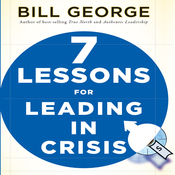 Seven Lessons for Leading in Crisis: J-B Warren Bennis Series (Unabridged) audiobook download