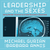 Leadership and the Sexes: Using Gender Science to Create Success in Business (Unabridged) audiobook download