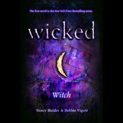 Wicked: Witch, Wicked Series Book 1 (Unabridged) audiobook download