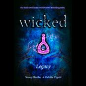 Wicked: Legacy, Wicked Series Book 3 (Unabridged) audiobook download