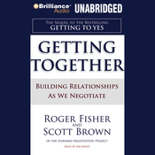 Getting Together: Building Relationships As We Negotiate (Unabridged) audiobook download