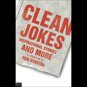Clean Jokes, Inspirational Stories and More (Unabridged) audiobook download