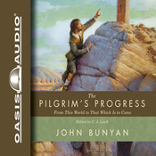 The Pilgrim's Progress: From This World to That Which Is to Come (Unabridged) audiobook download