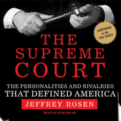 The Supreme Court: The Personalities and Rivalries That Defined America (Unabridged) audiobook download